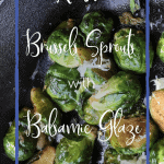 roasted- brussels sprouts-balsamic glaze | kimschob.com