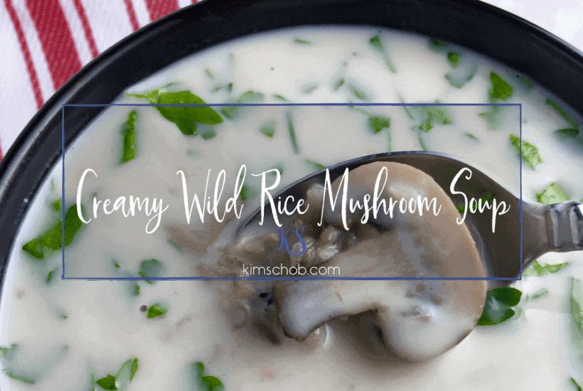 Creamy Wild Rice Mushroom Soup | kimschob.com