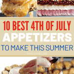 The 10 Best 4th Of July Appetizers To Make This Summer   kimschob.com