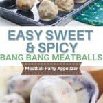 bang bang meatballs   kimschob.com