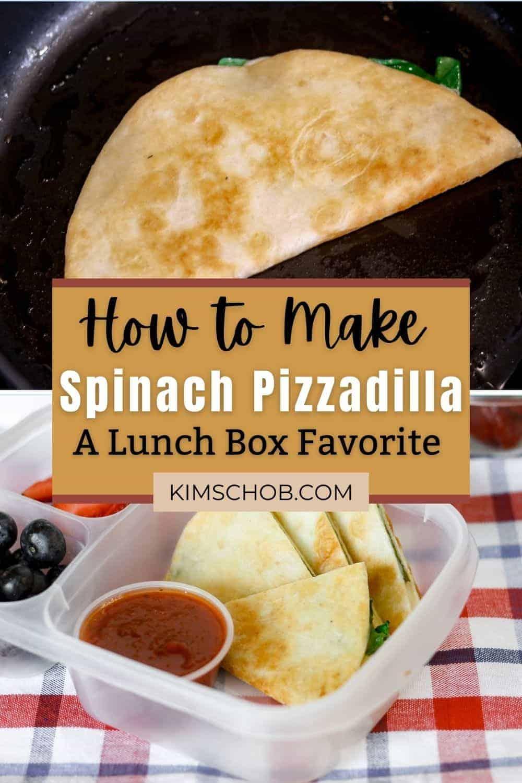 Spinach Pizzadilla   kimschob.com
