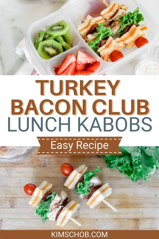 Turkey Bacon Club Lunch Kabobs | kimschob.com