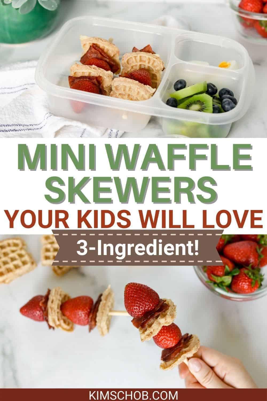 Waffle Skewers Pin 3 • Kim Schob