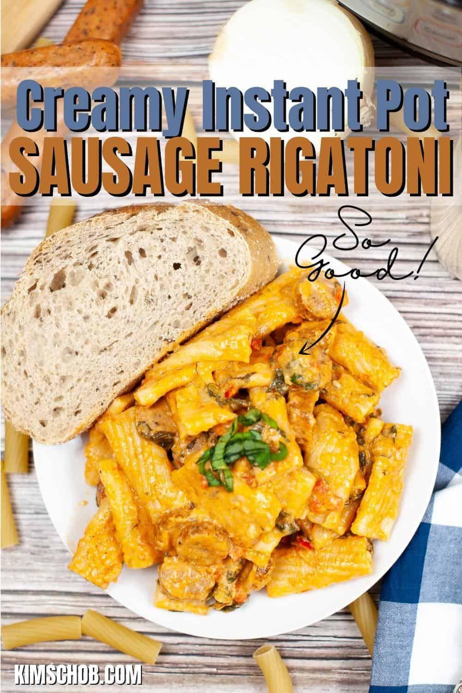 Instant Pot Sausage Rigatoni   kimschob.com
