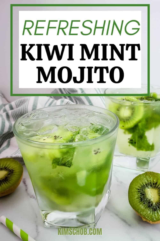 Kiwi Mint Mojito   kimschob.com